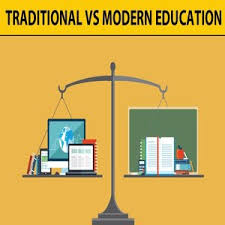 The Differences Between Traditional Education And Modern Education